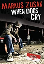 When Dogs Cry (German Edition)