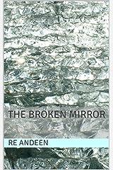 The Broken Mirror Kindle Edition