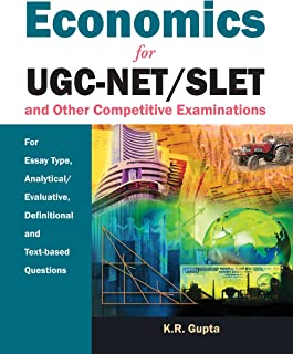 Economics: For UGC-NET/SLET and other Competitive Examinations: For Essay Type, Analytical/Evaluative, Definition and Text-based Questions
