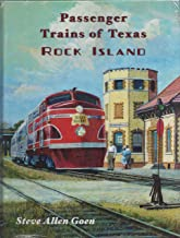 Passenger Trains of Texas: Rock Island
