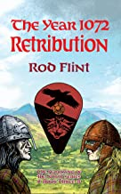 The Year 1072 - Retribution (The Harrying of the North Book 3)