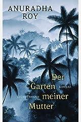 Der Garten meiner Mutter: Roman (German Edition) Format Kindle