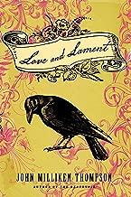 Love and Lament: A Novel