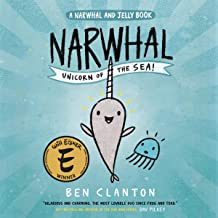 Narwhal: Unicorn of the Sea: A Narwhal and Jelly Book #1