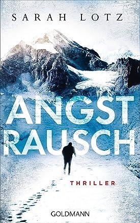 Reading PDF ++Angstrausch Thriller, Sarah Lotz VVIP