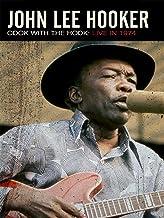 John Lee Hooker - Cook With The Hook: Live 1974