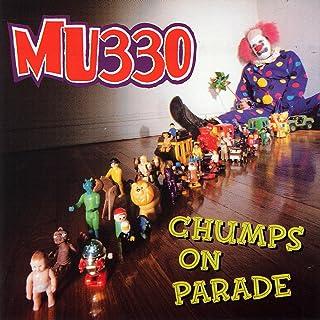 Chumps On Parade