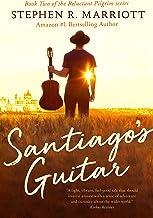 Santiago's Guitar (The Reluctant Pilgrim Book 2)