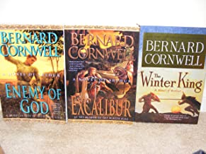 3 Novel of Arthur books: The Winter King, Enemy of God, & Excalibur (The Warlord Chronicles, Volumes I, II, III (1, 2 & 3))