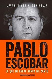 Pablo Escobar: Lo que mi padre nunca me contó (HUELLAS)