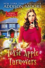 Toxic Apple Turnovers (MURDER IN THE MIX Book 13)
