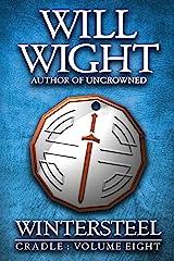 Wintersteel (Cradle Book 8) Kindle Edition