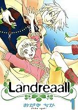 表紙: Landreaall: 1【イラスト特典付】 (ZERO-SUMコミックス) | おがき ちか