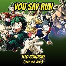 You Say Run! (feat. Mr. Beat)
