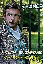 Chance (Carlton House Cartel Book 1)