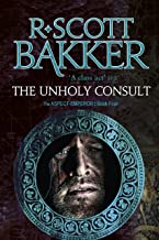 The Unholy Consult: Book 4 of the Aspect-Emperor