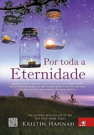 Por toda a eternidade (Portuguese Edition)
