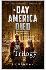 The Day America Died - Trilogy : Post Apocalyptic Survival - After the EMP Kindle Edition