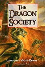 The Dragon Society (The Obsidian Chronicles Book 2)