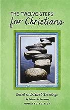 The Twelve Steps for Christians