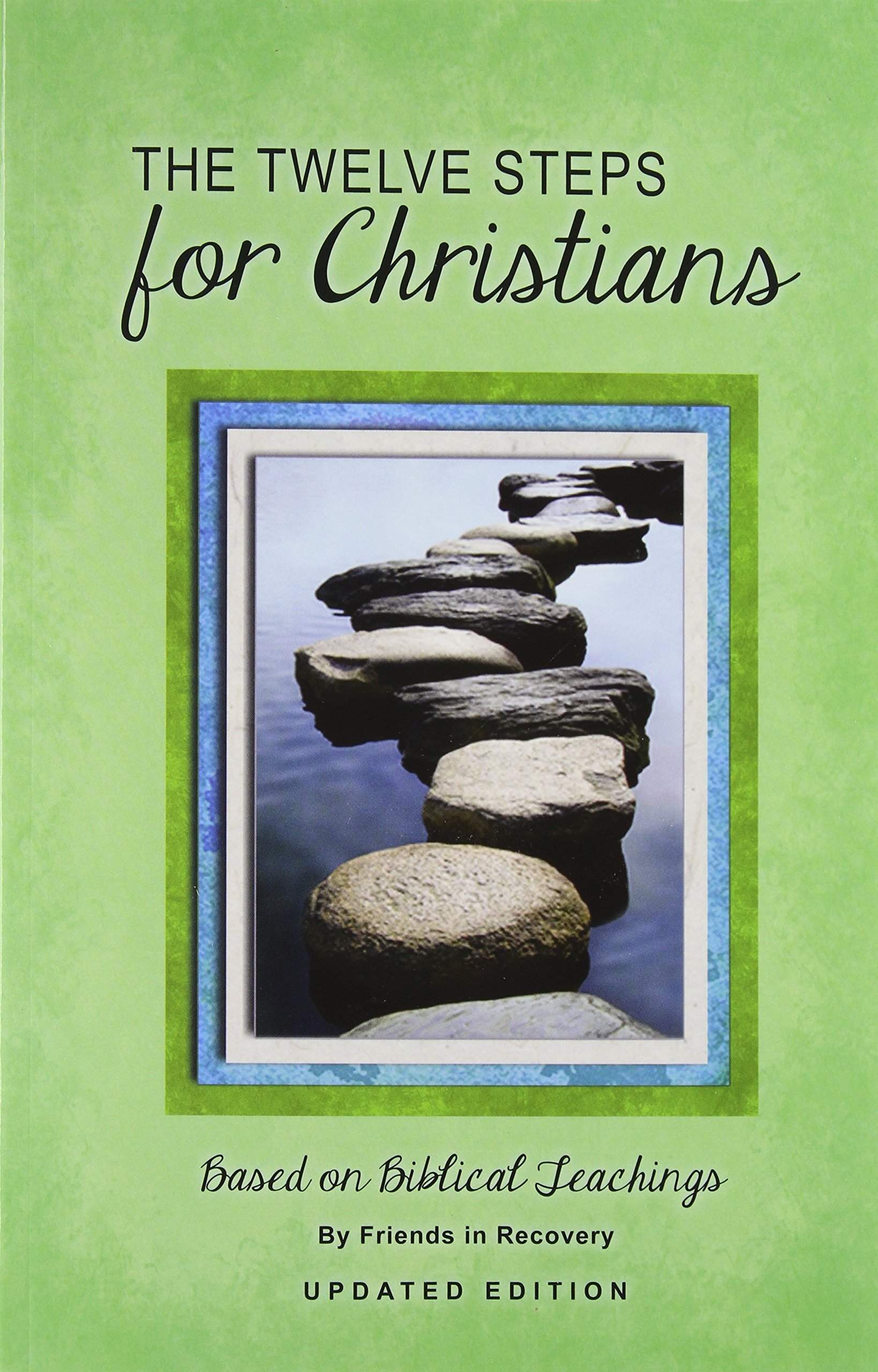 Image OfThe Twelve Steps For Christians