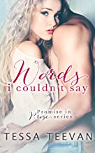 Words I Couldn't Say (Promise in Prose Book 1)