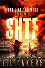 Run Like the Wind: A Post-Apocalyptic Thriller (The SHTF Series Book 3) Kindle Edition