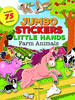 Jumbo Stickers for Little Hands: Farm Animals: Includes 75 Stickers