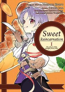 Sweet Reincarnation: Volume 1