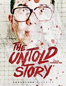 The Untold Story arrives on Blu-ray and DVD Oct. 13 from Unearthed Films and MVD Entertainment
