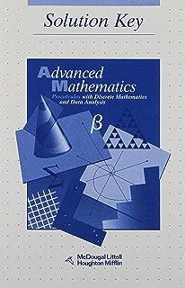 Advanced Math: Precalculus with Discrete Mathematics and Data Analysis (Solution Key)