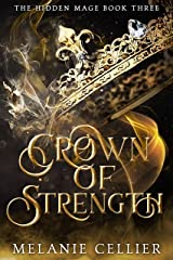 Crown of Strength (The Hidden Mage Book 3) Kindle Edition