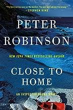 Close to Home: A Novel of Suspense (Inspector Banks series Book 13)
