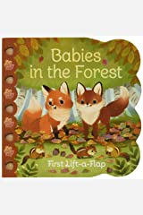 Babies in the Forest: Chunky Lift a Flap Board Book Board book