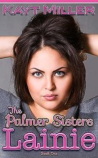 Lainie: The Palmer Sisters Book 1