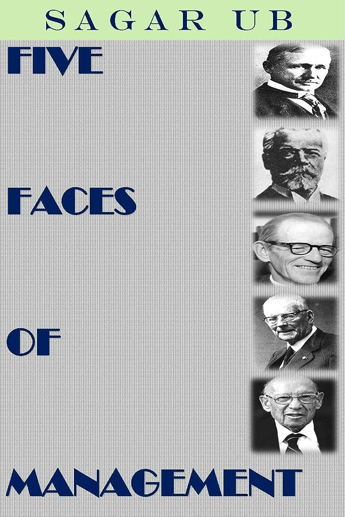 シリンダー立方体サンプルFIVE FACES OF MANAGEMENT: TAYLOR - FAYOL - MAYO - DEMING - DRUCKER (English Edition)