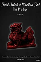 Spirit Hunters of Maoshan Sect: Book 1 - The Prodigy