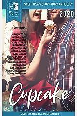 Sweet Treats - Cupcake: 2020 Romance Writers of Australia Short Story Anthology (Sweet Treats Anthologies) Kindle Edition