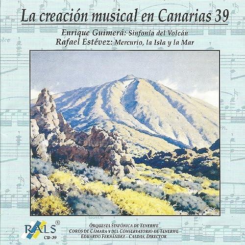 La Creación Musical en Canarias 39 Enrique Guimerá Rafael ...