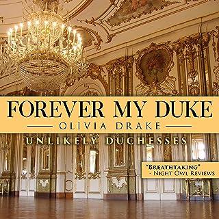 Forever My Duke: Unlikely Duchesses, Book 2