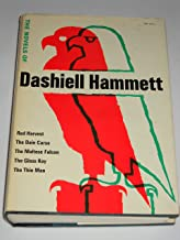 The Novels of Dashiell Hammett - [Contents: Red Harvest -- the Dain Curse -- the Maltese Falcon -- the Glass Key -- the Th...