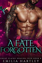 A Fate Forgotten (Great Plains Dragon Feud Book 8) Kindle Edition
