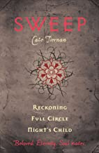 Sweep: Reckoning, Full Circle, and Night's Child: Volume 5