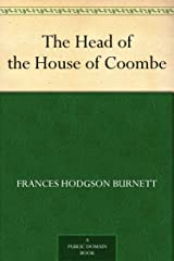The Head of the House of Coombe (English Edition) eBook Kindle