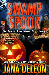 Swamp Spook (Miss Fortune Mysteries Book 13)