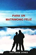 Best matrimonio feliz libro Reviews