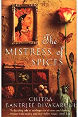 The Mistress Of Spices: Shortlisted for the Women's Prize Kindle Edition