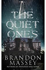 The Quiet Ones Kindle Edition