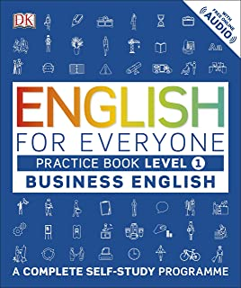 English for Everyone Business English Practice Book Level 1: A Complete Self-Study Programme