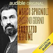 Fabrizio Gifuni - L'uomo dalle mille voci: Interno Giorno 5